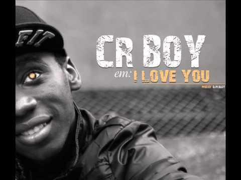 I Love You – Cr Boy