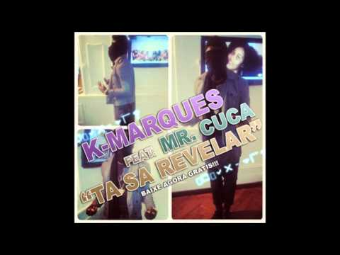 Ta Sa Revelar – K Marques c/ Mr Kuka
