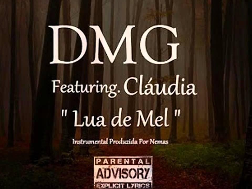 Lua de Mel – DMG Com Cláudia