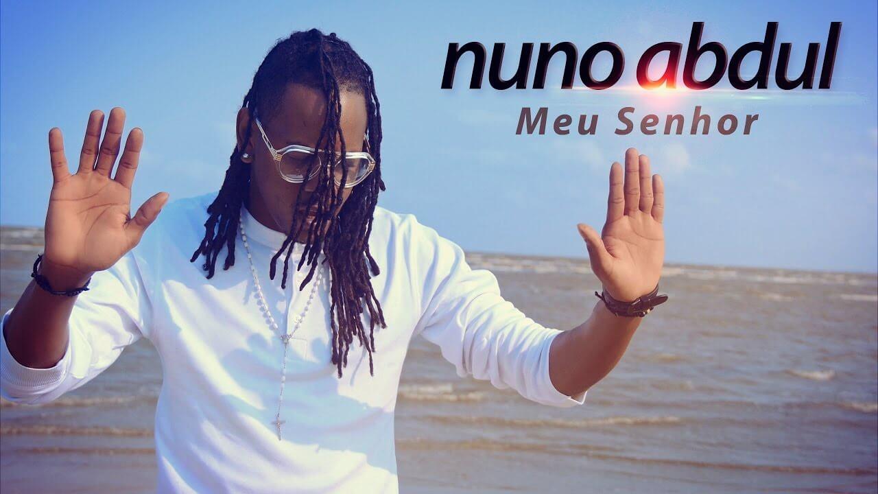 Meu Senhor – Nuno Abdul
