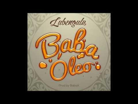 Baba Óleo – Lubengula