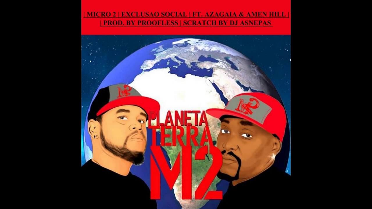 Exclusão Social – Micro 2 com Azagaia & Amen Hill