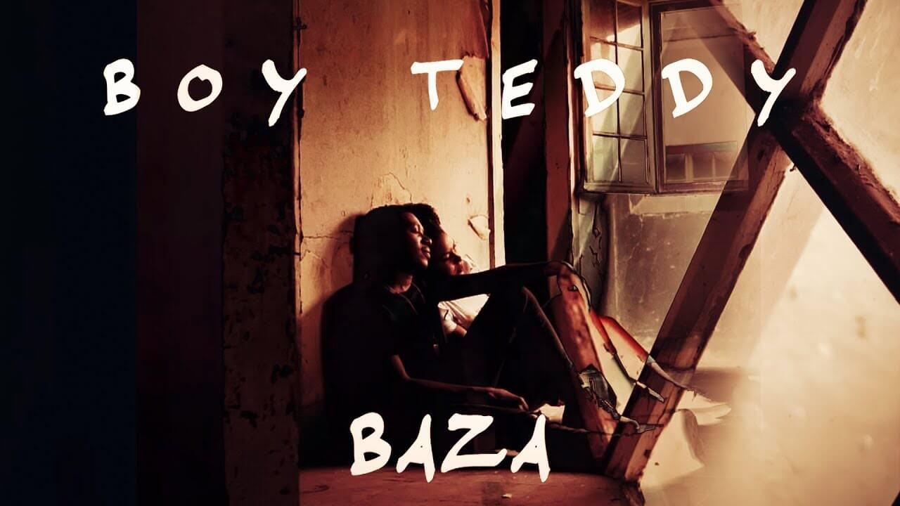 Baza – Boy Teddy